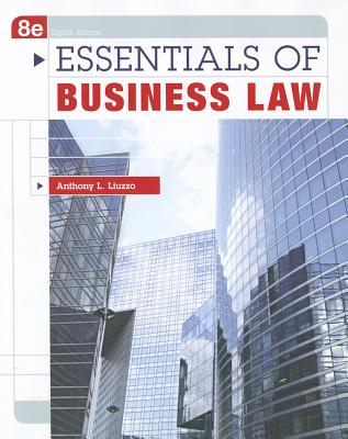 Essentials of Business Law - Liuzzo, Anthony L