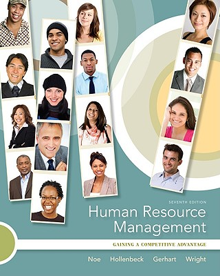 Human Resource Management - Noe Raymond, and Hollenbeck John, and Gerhart Barry