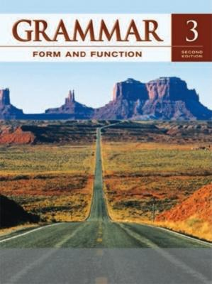 Grammar Form and Function Level 3 Student Book - Broukal Milada, and Broukal, Milada
