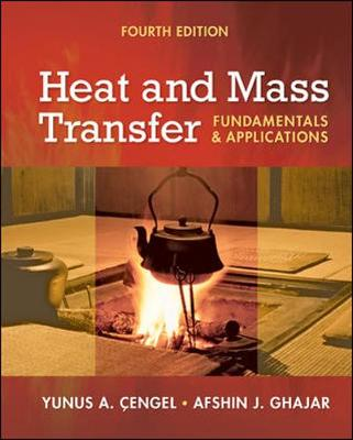 Heat and Mass Transfer: Fundamentals and Applications + Ees DVD for Heat and Mass Transfer - Cengel, Yunus A, and Ghajar, Afshin J