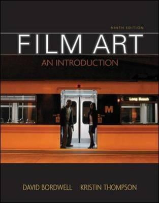 Film Art: an Introduction with Tutorial CD-ROM - Bordwell, David, and Thompson, Kristin
