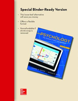 Psychology: The Science of Mind and Behavior - Passer, Michael W, and Smith, Ronald E