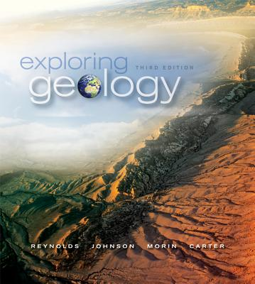 Exploring Geology with Connect Plus Access Code - Reynolds, Stephen, and Johnson, Julia, and Morin, Paul