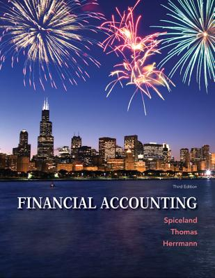 Financial Accounting - Spiceland, J. David, and Thomas, Wayne M., and Herrmann, Don
