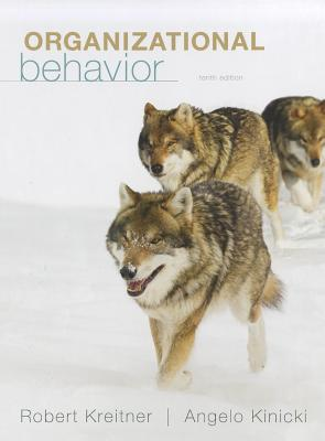 Organizational Behavior - Kreitner, Robert, and Kinicki, Angelo