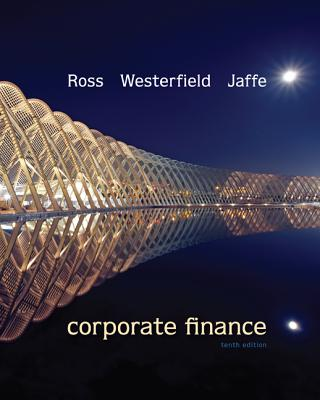 Corporate Finance - Ross, Stephen A, and Westerfield, Randolph, and Jaffe, Jeffrey