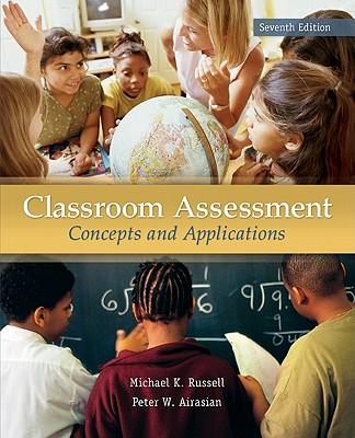 Classroom Assessment - Airasian, Peter, and Russell, Michael