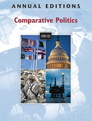 Annual Editions: Comparative Politics 09/10 - Soe, Christian, and Yap, O Fiona, and Yap, Fiona