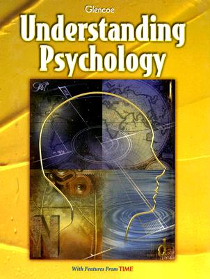 Glencoe Understanding Psychology - McGraw-Hill/Glencoe (Creator)