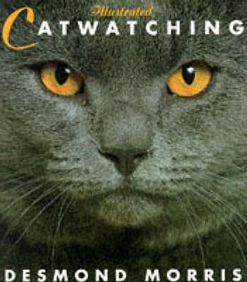 Illustrated Catwatching - Morris, Desmond