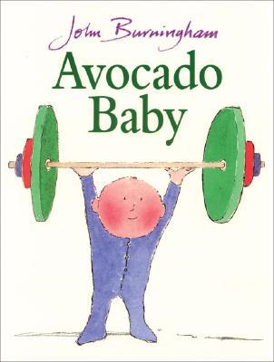 Avocado Baby - Burningham, John