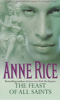 The Feast of All Saints - Rice, Anne