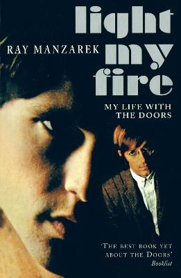 "Light My Fire: My Life with the ""Doors"" - Manzarek, Ray"