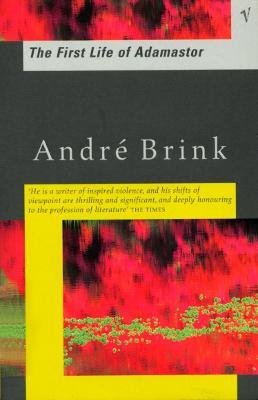 First Life of Adamastor - Brink, Andre