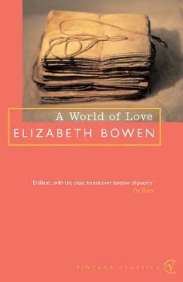 A World of Love - Bowen, Elizabeth
