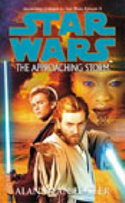 Star Wars: The Approaching Storm - Foster, Alan Dean