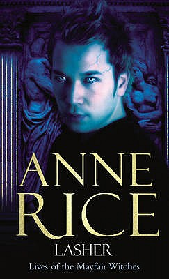 Lasher - Rice, Anne