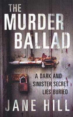 The Murder Ballad - Hill, Jane