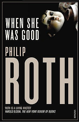When She Was Good - Roth, Philip