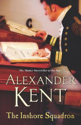 The Inshore Squadron - Kent, Alexander