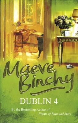 Dublin 4 - Binchy, Maeve