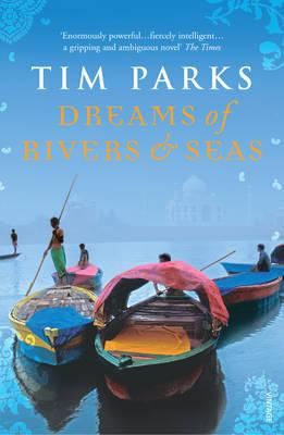 Dreams of Rivers and Seas - Parks, Tim