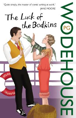 The Luck of the Bodkins - Wodehouse, P G