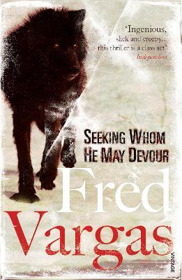 Seeking Whom He May Devour - Vargas, Fred