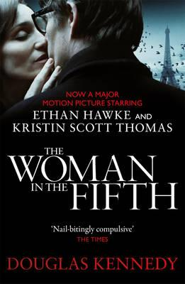 The Woman in the Fifth - Kennedy, Douglas