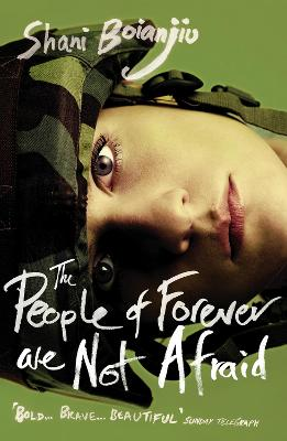 The People of Forever are not Afraid - Boianjiu, Shani