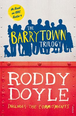 The Barrytown Trilogy - Doyle, Roddy