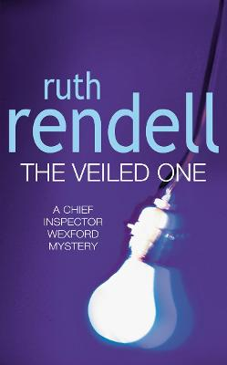 Veiled One - Rendell, and Rendell, Ruth