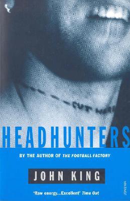Headhunters - King, John