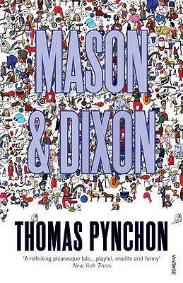 Mason and Dixon - Pynchon, Thomas