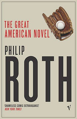 The Great American Novel - Roth, Philip