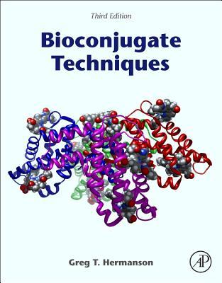 Bioconjugate Techniques - Hermanson, Greg T