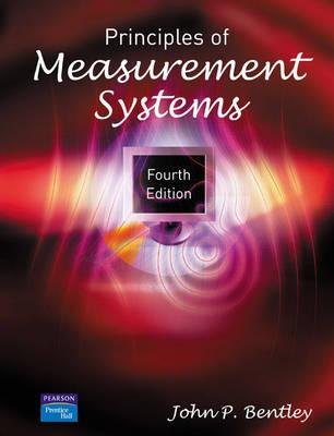 Principles of Measurement Systems - Bentley, John P