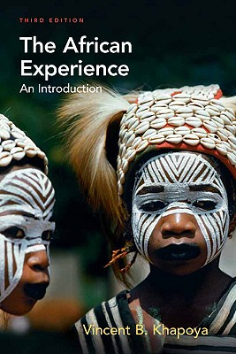 The African Experience: An Introduction - Khapoya, Vincent B