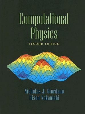 Computational Physics - Giordano, Nicholas J, and Nakanishi, Hisao
