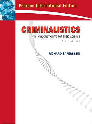 Criminalistics: College Edition: An Introduction to Forensic Science - Saferstein, Richard