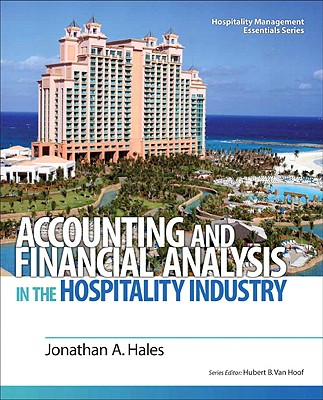 Accounting and Financial Analysis in the Hospitality Industry - Hales, Jonathan A
