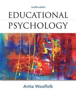Educational Psychology - Woolfolk, Anita