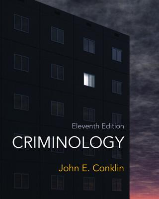 Criminology - Conklin, John E.