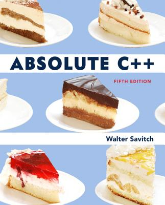 Absolute C++ - Savitch, Walter J., and Mock, Kenrick