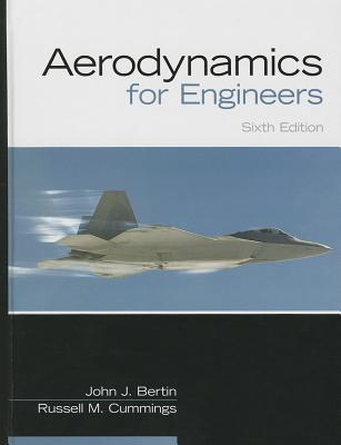 Aerodynamics for Engineers - Bertin, John J., and Cummings, Russell
