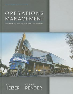 Operations Management - Heizer, Jay, and Render, Barry