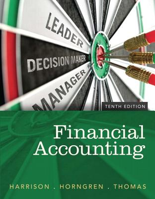 Financial Accounting - Harrison, Walter T., Jr., and Horngren, Charles T., and Thomas, C. William
