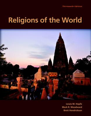 Religions of the World - Hopfe, Lewis M., and Hendrickson, Brett R.