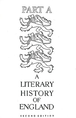 A Literary History of England - Baugh, Albert C (Editor)