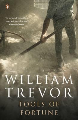Fools of Fortune - Trevor, William